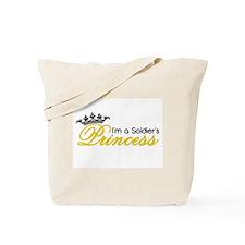 I'm a Soldier's Princess! Tote Bag