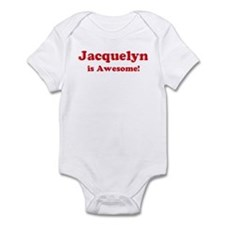 Jacquelyn is Awesome Onesie