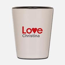 I Love Christina Shot Glass