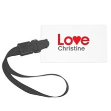 I Love Christine Luggage Tag