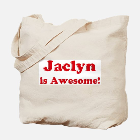 Jaclyn is Awesome Tote Bag