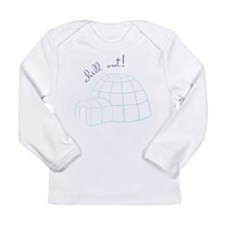 Chill Out Igloo Long Sleeve T-Shirt