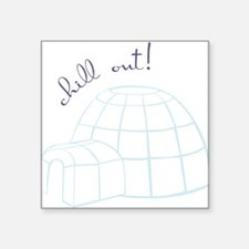 Chill Out Igloo Sticker
