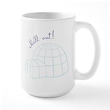 Chill Out Igloo Mug