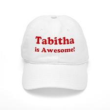 Tabitha is Awesome Baseball Cap