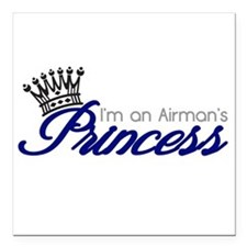 "I'm an Airman's Princess Square Car Magnet 3"" x 3"""