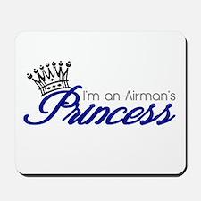 I'm an Airman's Princess Mousepad