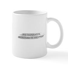 Ave Imperator Mug