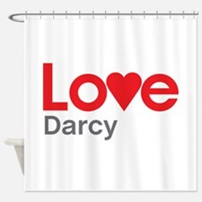 I Love Darcy Shower Curtain