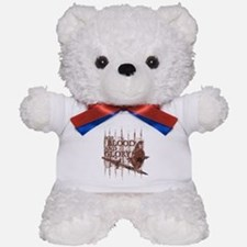 For Blood and Glory Teddy Bear