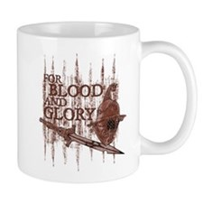 For Blood and Glory Mug