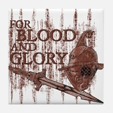 For Blood and Glory Tile Coaster