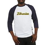 Librarian (Script) Baseball Jersey