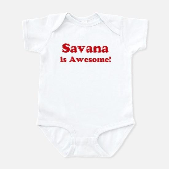 Savana is Awesome Infant Bodysuit