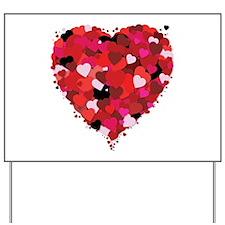 Lots Of Love Heart Yard Sign