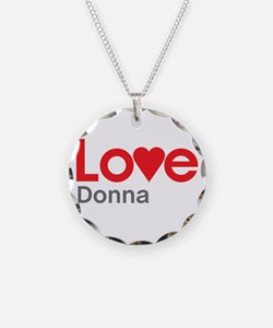 I Love Donna Necklace