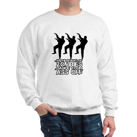 In the Event of Zombies... Sweatshirt