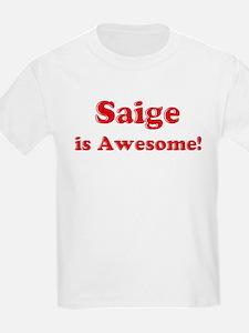 Saige is Awesome Kids T-Shirt