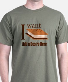 I Want Smore Add Text T-Shirt
