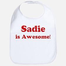 Sadie is Awesome Bib