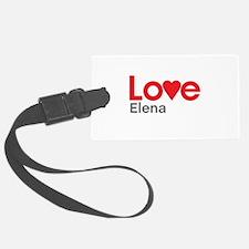 I Love Elena Luggage Tag
