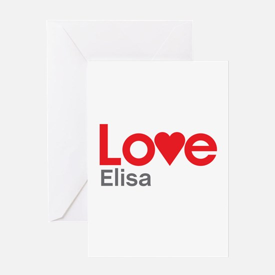 I Love Elisa Greeting Card