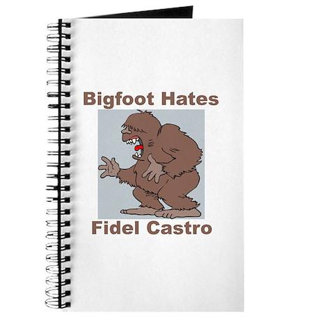 Bigfoot Hates Castro Journal