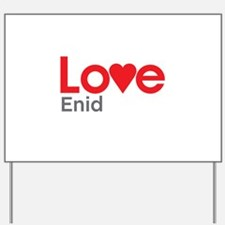 I Love Enid Yard Sign