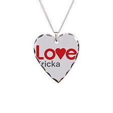 I Love Ericka Necklace