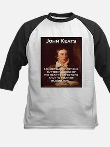 I Am Certain Of Nothing - John Keats Tee