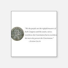 Abraham Lincoln Constitution quotation Sticker