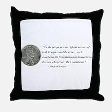 Abraham Lincoln Constitution quotation Throw Pillo