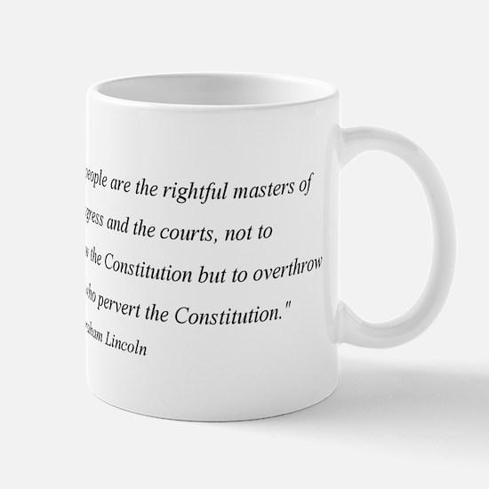 Abraham Lincoln Constitution quotation Mug