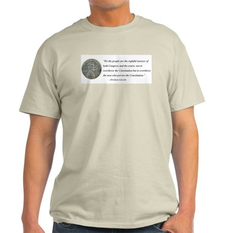 Abraham Lincoln Constitution quotation T-Shirt