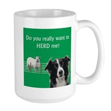 Do you really want to herd me? Mug