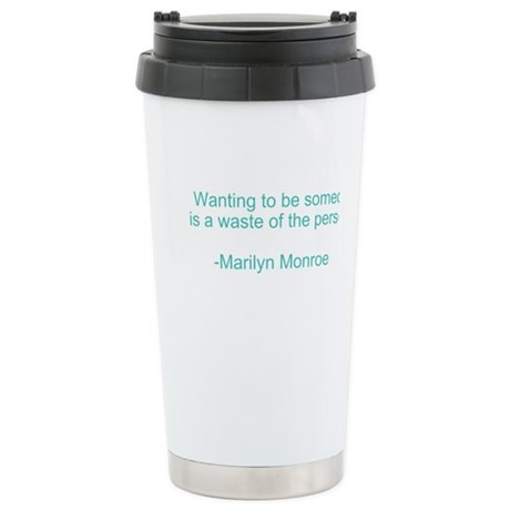 Marilyn Monroe Quotes Travel Mug