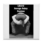 Liberal Foreign Policy Tile Coaster