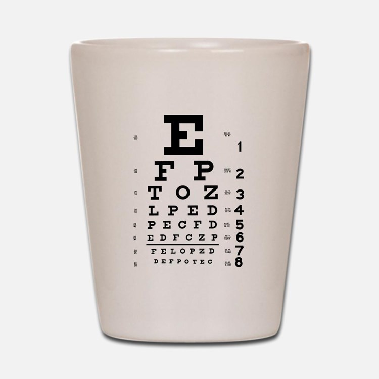 Eye chart gift Shot Glass