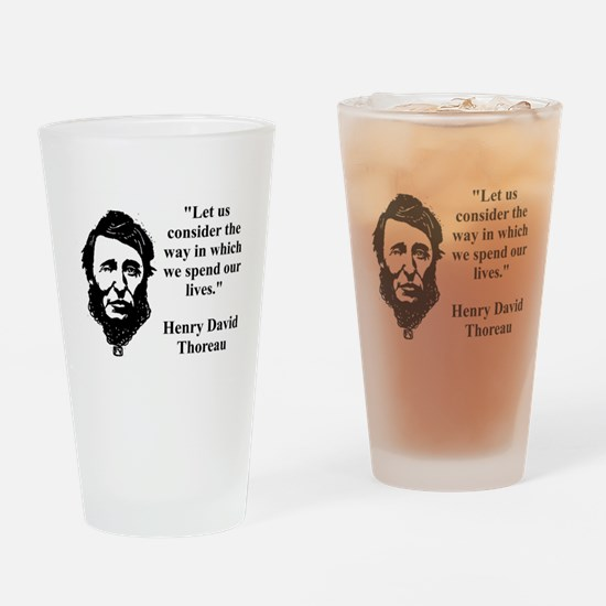 Let Us Consider The Way - Thoreau Drinking Glass
