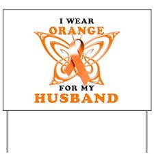 I Wear Orange for my Husband Yard Sign