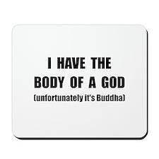 Buddha Body Mousepad