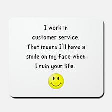 Customer Service Joke Mousepad