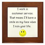 Customer Service Joke Framed Tile