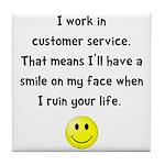 Customer Service Joke Tile Coaster