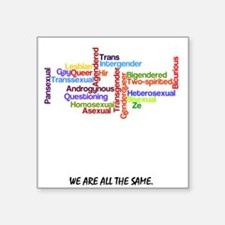 We are all the same Sticker