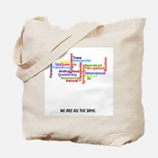 We are all the same Tote Bag
