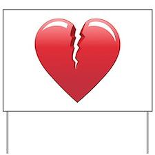 Broken Heart Yard Sign
