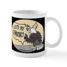 Lets Try Democracy Mug