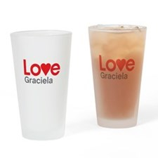 I Love Graciela Drinking Glass