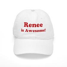 Renee is Awesome Baseball Cap